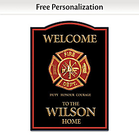 Duty, Honour, Courage Personalized Welcome Sign