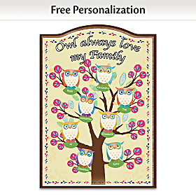 Owl Always Love My Family Personalized Welcome Sign