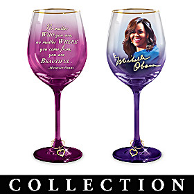 Michelle Obama Inspiration Wine Glass Collection