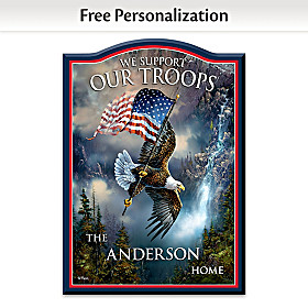 We Support Our Troops Personalized Welcome Sign