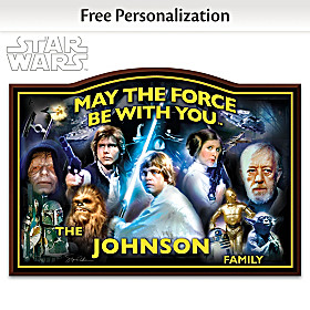 May The Force Be With You Personalized Welcome Sign