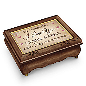 Granddaughter, I Love You A Bushel And A Peck Music Box