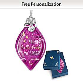 Friends Are The Family We Choose Personalized Ornament