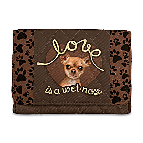 Love Is A Wet Nose Chihuahua Wallet