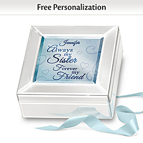 Always My Sister Forever My Friend Personalized Music Box