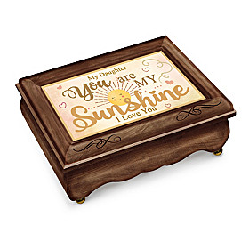 Daughter, You Are My Sunshine Music Box